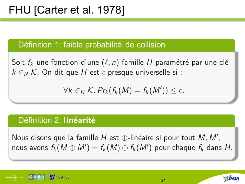 FHU [Carter et al. 1978] Définition 1: faible probabilité de collision